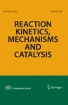 Reaction Kinetics, Mechanisms, and Catalysis